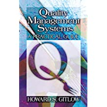 Quality Management Systems: A Practical Guide