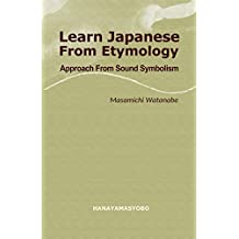 Learn Japanese From Etymology: Approach From Sound Symbolism