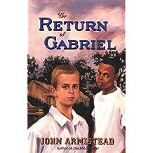 The Return of Gabriel