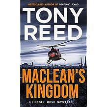 MACLEAN'S KINGDOM: A Lincoln Monk Novelette (English Edition)