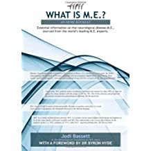What Is M.E.? by Jodi Bassett (2012-01-13)