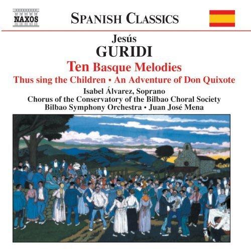 Guridi: 10 Basque Melodies / Asi cantan los chicos / Una aventura ...