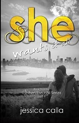 She Wants It All By Calla Jessica Amazon Ae