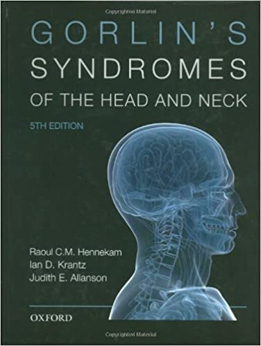 Gorlins Syndromes of the Head and Neck (Oxford Monographs on Medical Genetics) 5th Edition