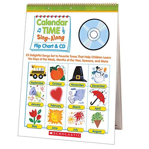 Scholastic SC-0439694957 Calendar Time Sing-Along Flip Chart & CD, Grade PreK-1