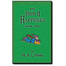 And Then It Happened - Book 2