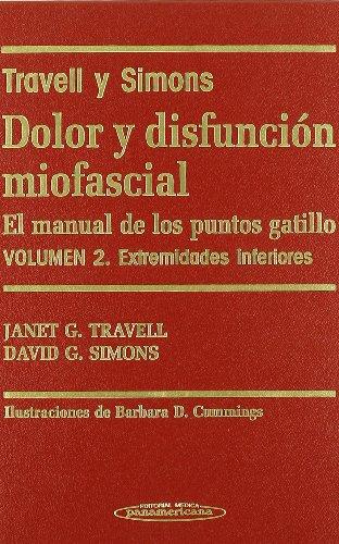 Descargar Libro Dolor Y Disfunción Miofascial. El Manual De Los Puntos Gatillo. 2 Volúmenes. Janet G. Travell