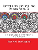 Patterns Coloring Book Vol. 3, Penny Farthing Penny Farthing Graphics, 1494852454
