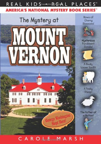 Price comparison product image The Mystery at Mount Vernon (32) (Real Kids Real Places)