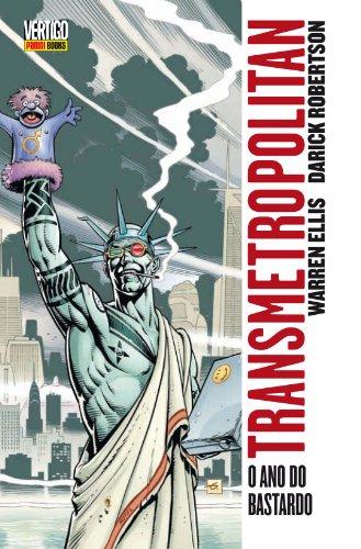 Transmetropolitan – Volume 3 – O Ano Do Bastardo