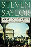 Arms of Nemesis, Steven Saylor, 0312383231