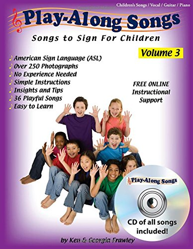 Play-Along Songs Volume 3 with CD: Children's Songs to Sign with ()