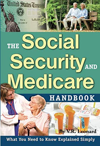 The Social Security and Medicare Handbook  What You Need to Know Explained Simply