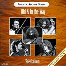 OLD AND IN THE WAY - BREAKDOWN - FEATURING JERRY GARCIA, DAV