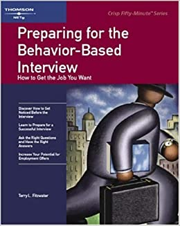 Crisp: Preparing for the Behavior-Based Interview: How to Get the ...