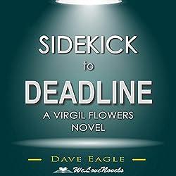 Sidekick to Deadline