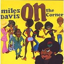 On The Corner (Remastered)