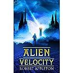Alien Velocity | Robert Appleton