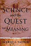 img - for Science and the Quest for Meaning book / textbook / text book