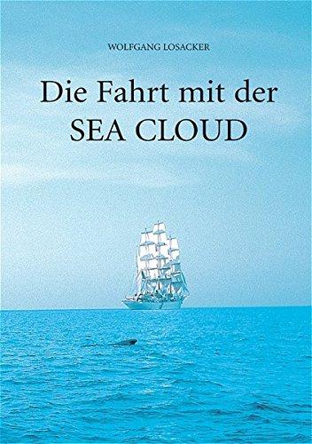 Die Fahrt mit der Sea Cloud: Ein modernes Märchen