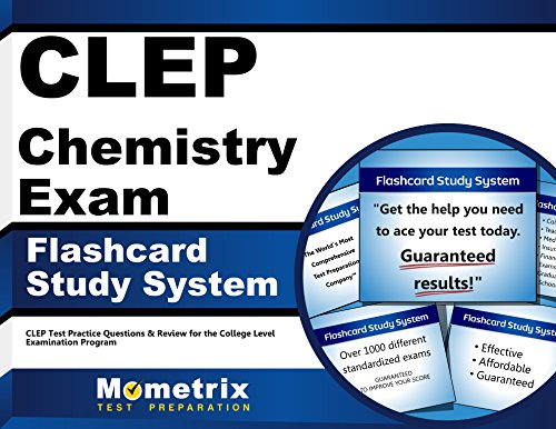 CLEP Chemistry Exam Flashcard Study System: CLEP Test Practice Questions & Review for the College Level Examination Program (Cards)