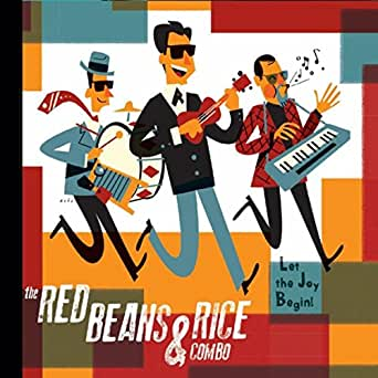 Let the Joy Begin! by The Red Beans & Rice Combo on Amazon Music