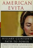 By Christopher Andersen - American Evita: Hillary Clinton's Path to Power (6.6.2004)