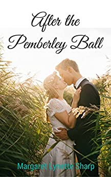 After the Pemberley Ball by [Sharp, Margaret Lynette]