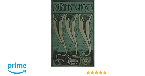 Amazon com: Dreams and Ghosts (9781535002332): Andrew Lang