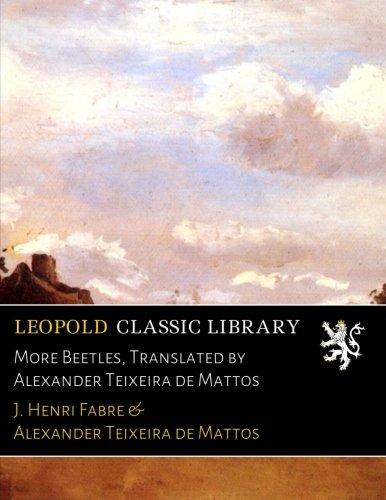 Download More Beetles, Translated by Alexander Teixeira de Mattos ebook