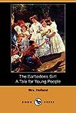 The Barbadoes Girl, Hofland, 140990315X