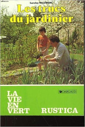 Lire un Les trucs du jardinier epub pdf