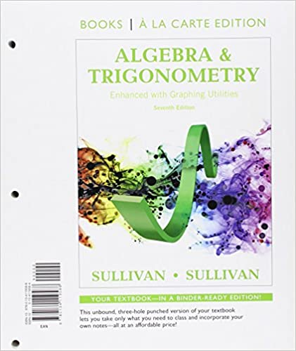 Algebra and trigonometry enhanced with graphing utilities books a algebra and trigonometry enhanced with graphing utilities books a la carte edition plus new mylab math access card package 7th edition 7th edition fandeluxe Images