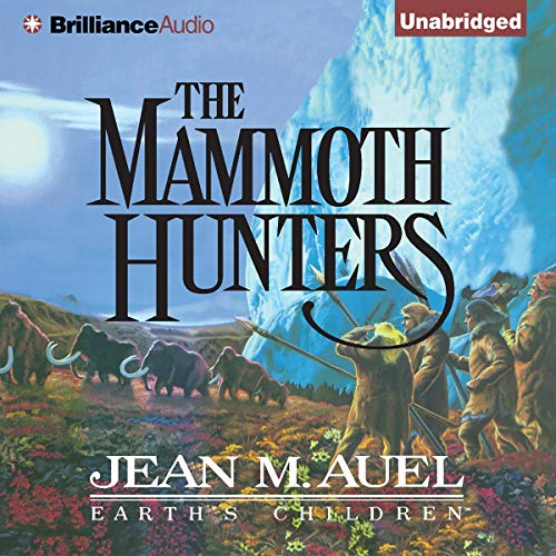 The Mammoth Hunters: Earth's Children, Book 3