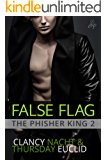 False Flag (The Phisher King Book 2)