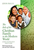 img - for The Role of the Christian Family in the Modern World Anniversary Edition: Familiaris Consortio book / textbook / text book
