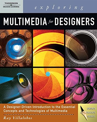 Exploring Multimedia for Designers (Computer Animation Team) by Brand: Thomson/ Delmar Learning