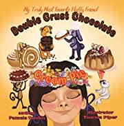 Double Crust Chocolate Cream Pie: The Value of Family and Tradition (My Truly Most Favorite Fluffy Friend Book 6)