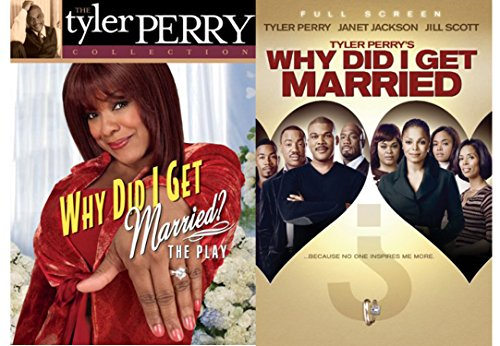 Tyler Perry's Why Did I Get Married The Play & Why Did I Get Married The Movie 2-DVD Bundle
