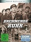 Grosse Geschichten 49: Brennende Ruhr [2 DVDs]