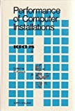 The Performance of Computer Installations, Domenico Ferrari, 0444851860