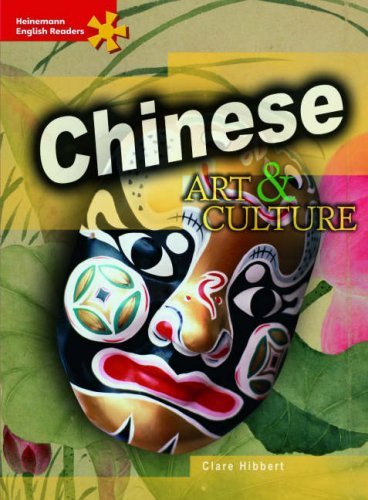 Download Chinese Art and Culture: Advanced Level (Heinemann English Readers) pdf epub