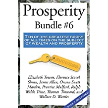 Prosperity Bundle #6: Ten of the greatest books of all times on the subject of wealth and prosperity