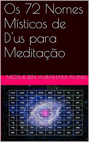 Os 72 Nomes Místicos de D'us para Meditação (Neomind Livro 1)
