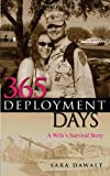 365 Deployment Days, Sara Dawalt, 1933538945