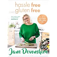 Hassle Free, Gluten Free: Over 100 delicious, gluten-free family recipes