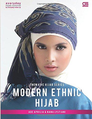 Thematic Hijab Series Modern Ethnic Hijab: Amazon.es: Ade Aprilia: Libros en idiomas extranjeros