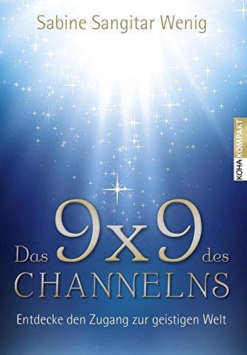 Das 9x9 dex Channelns - Entdecke den Zugang zur geistigen Welt