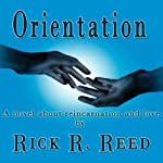 Orientation | Rick R. Reed