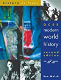 GCSE Modern World History 2nd Edn Student's Book (History In Focus)